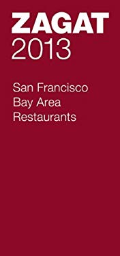 2013 San Francisco Bay Area Restaurants 9781604785159