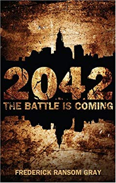 2042: The Battle Is Coming 9781606965443