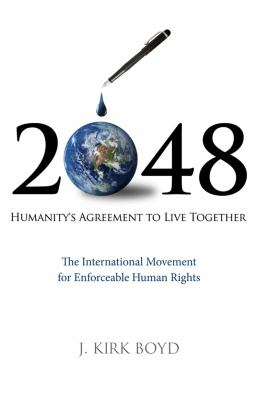 2048: Humanity's Agreement to Live Together 9781605095394