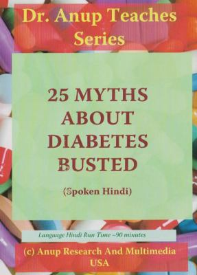 25 Myths About Diabetes Busted 9781603355001