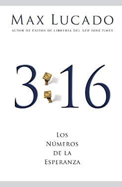 3:16: Los Numeros de la Esperanza 9781602550674
