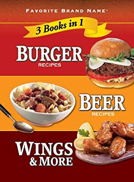 Burger Recipes, Beer Recipes, Wings & More 9781605537016
