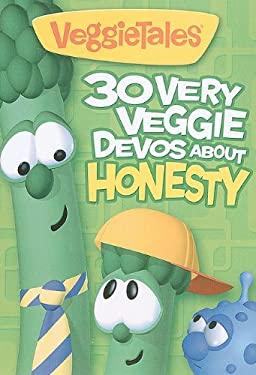 30 Very Veggie Devos about Honesty (Big Idea Books / VeggieTales) Big Idea