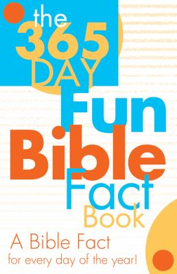 The 365 Day Fun Bible Fact Book 9781602608481
