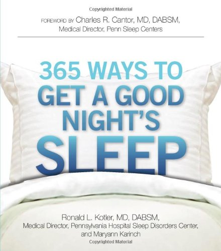 365 Ways to Get a Good Night's Sleep 9781605501017
