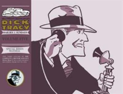 The Complete Chester Gould's Dick Tracy, Volume 5 9781600102011