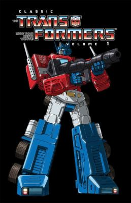 Transformers Classics Volume 1 Tp 9781600109355