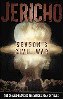 Jericho Season 3: Civil War 9781600109393