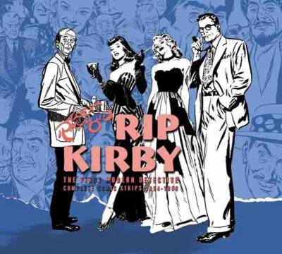 Rip Kirby, Volume 4: The First Modern Detective Complete Comic Strips 1954-1956 9781600109898
