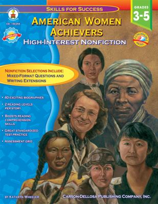 American Women Achievers, Grades 3 - 5: High-Interest Nonfiction 9781600229695