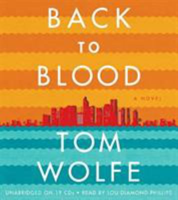 Back to Blood: A Novel 9781600244681