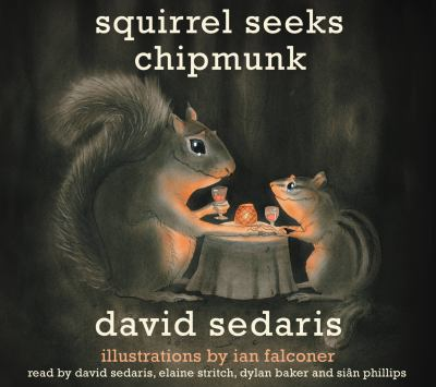 Squirrel Seeks Chipmunk: A Modest Bestiary 9781600244995