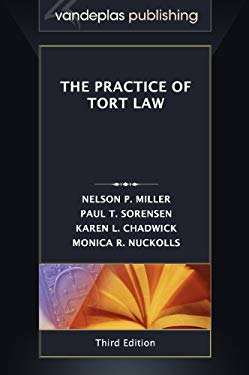 The Practice of Tort Law, Third Edition 9781600421723