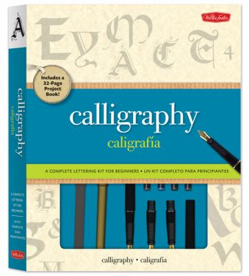 Calligraphy: Project Book for Beginners [With 3 Nibs, 10 Ink Cartridges and 3 Felt-Tip Calligraphy Pens and Calligraphy Paper] 9781600582578