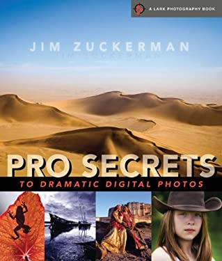 Pro Secrets to Dramatic Digital Photos 9781600596384