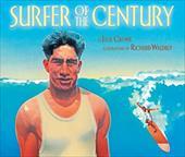 Surfer of the Century: The Life of Duke Kahanamoku 23032425