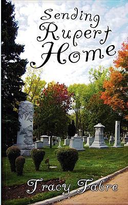 Sending Rupert Home 9781600761645