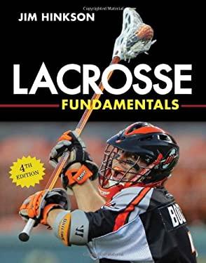 Lacrosse Fundamentals 9781600786938