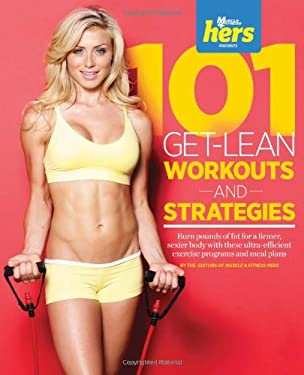 101 Get-Lean Workouts and Strategies for Women 9781600787379