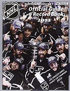 National Hockey League Official Guide & Record Book 2013 9781600787850