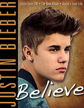 Justin Bieber: Believe 9781600787928