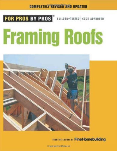 Framing Roofs 9781600850684