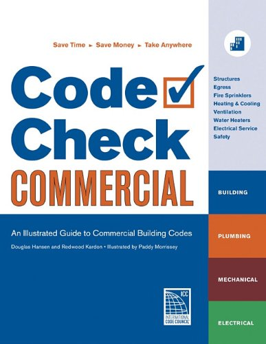 Code Check Commercial: An Illustrated Guide to Commercial Building Codes 9781600850820