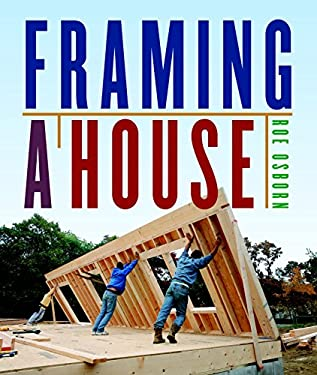 Framing a House 9781600851018
