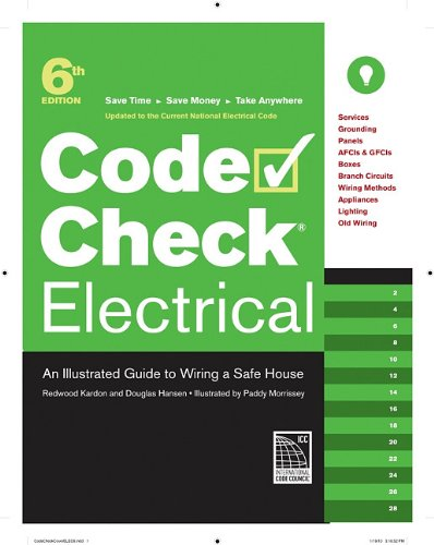 Electrical: An Illustrated Guide to Wiring a Safe House 9781600853340