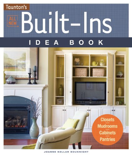 All New Built-Ins Idea Book 9781600853883
