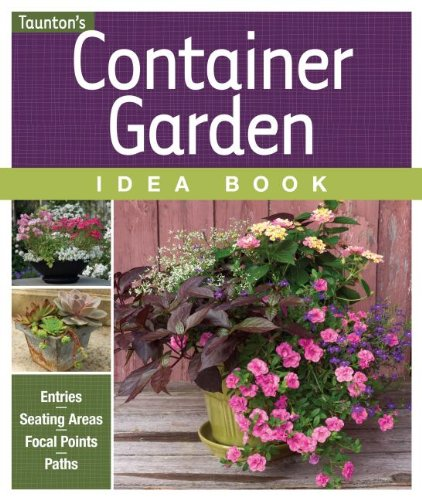 Container Garden Idea Book 9781600853951