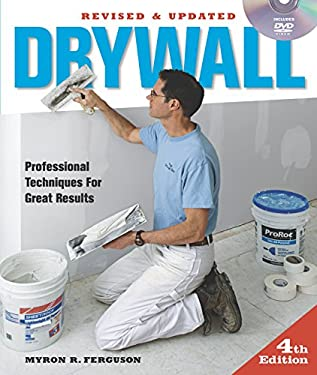 Drywall: Professional Techniques for Great Results [With DVD] 9781600854699