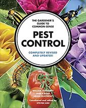 The Gardener's Guide to Common-Sense Pest Control: Completely Revised and Updated 19245365