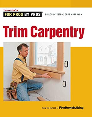 Trim Carpentry 9781600855023