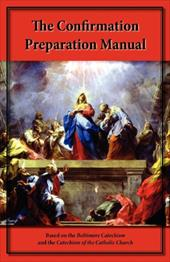 The Confirmation Preparation Manual 19223275