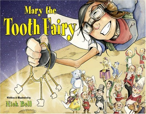 Mary the Tooth Fairy 9781601080158