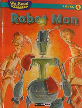 Robot Man (We Read Phonics Level 4 (Hardcover)) 9781601153296