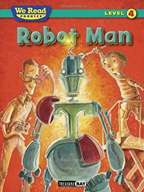 Robot Man 9781601153302