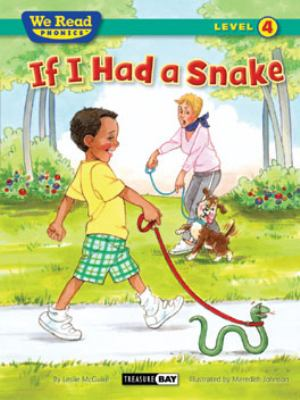 If I Had a Snake ( We Read Phonics - Level 4 (Hardcover)) 9781601153333