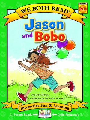 Jason and Bobo ( We Both Read Level Pk-K )