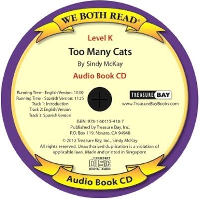 Too Many Cats / Demasiados Gatos ( We Both Read Audio Spanish / English Level K) 9781601154163