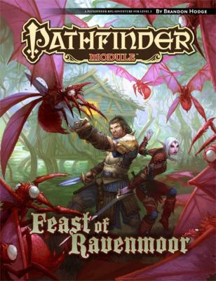Pathfinder Module: The Feast of Ravenmoor 9781601253675