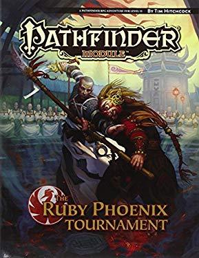 Pathfinder Module: The Ruby Phoenix Tournament 9781601253811