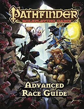 Pathfinder Roleplaying Game: Advanced Race Guide 9781601253903