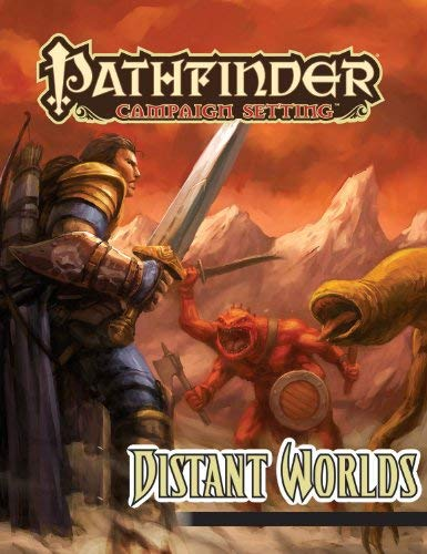 Pathfinder Campaign Setting: Distant Worlds 9781601254030