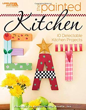 The Painted Kitchen 9781601409348