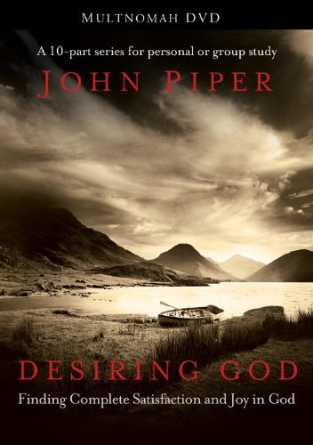 Desiring God: Finding Complete Satisfaction and Joy in God 9781601423115