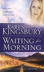 Waiting for Morning (Forever Faithful) 22646055
