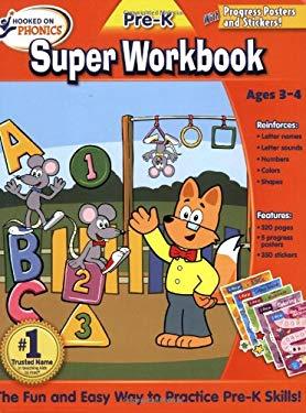 Hooked on Phonics Pre-K Super Workbook 9781601439581