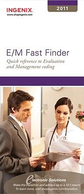 E/M Fast Finder: Quick Reference to Evaluation and Management Coding 9781601513960